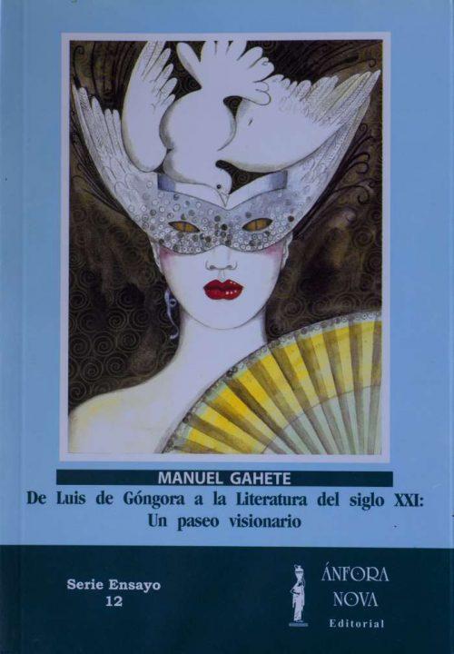 De Luís de Góngora a la Literatura del siglo XXI