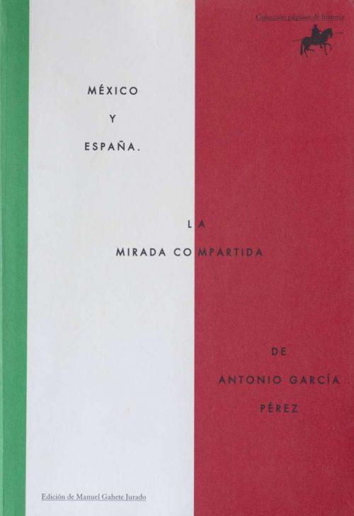 México y España, la mirada compartida