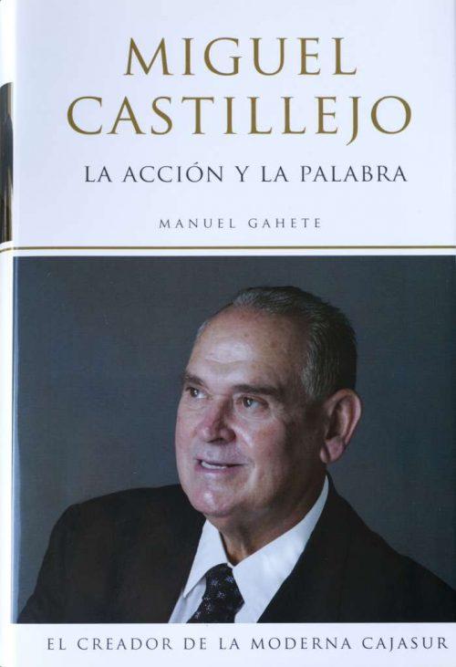 La acción y la palabra. Biografía de Miguel Castillejo Gorráiz